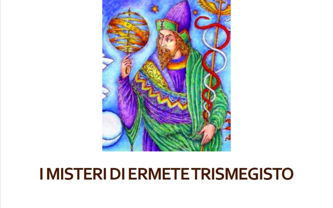 I Misteri di Ermete Trismegisto
